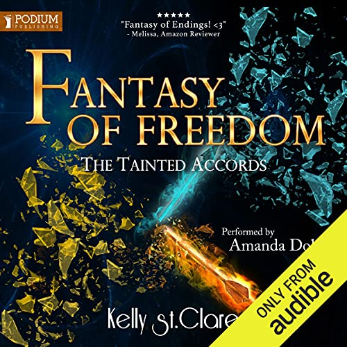 Fantasy of Freedom Audiobook By Kelly St. Clare cover art
