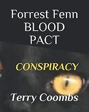 Forrest Fenn BLOOD PACT: Cinderella Conspiracy