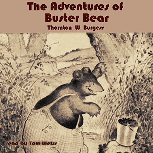 The Adventures of Buster Bear audiobook cover art