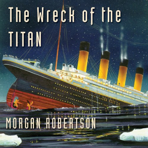 The Wreck of the Titan audiobook cover art