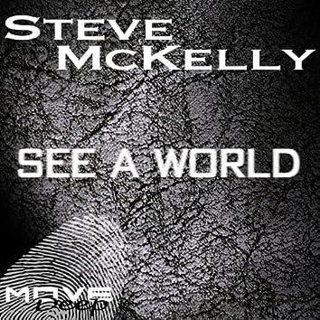 See a World (Deep House Mix)