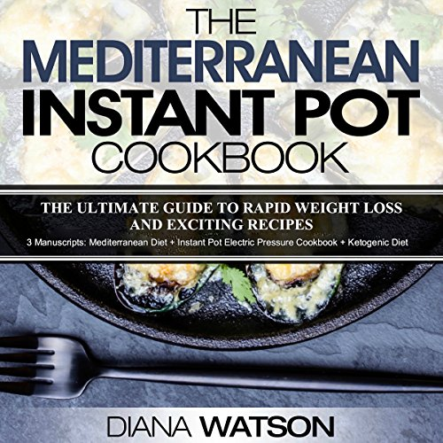 The Mediterranean Instant Pot Cookbook audiobook cover art