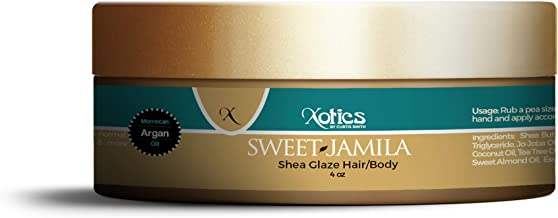 Xotics by Curtis Smith Sweet Jamila Hair & Body Shea Glaze – 4 oz | Professionally Formulated Shea Butter & Essential Oil Fusion | Nourish, Protect & Support Healthy Hair and Skin