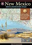 New Mexico Benchmark Road & Recreation Atlas
