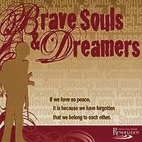 Bravesouls & Dreamers