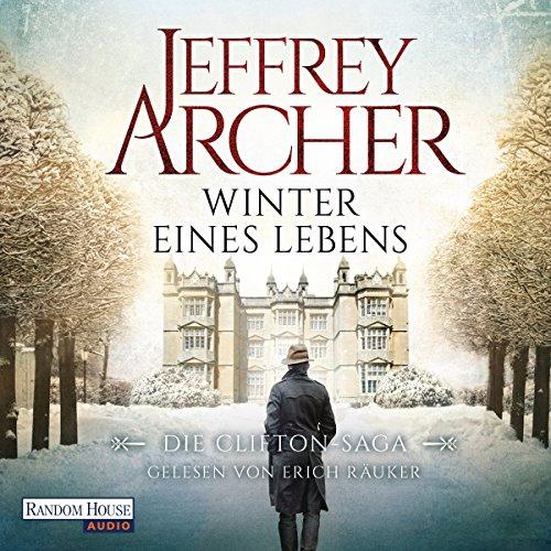 Winter eines Lebens (Die Clifton Saga 7)