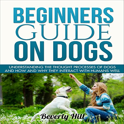 Beginners Guide on Dogs audiobook cover art