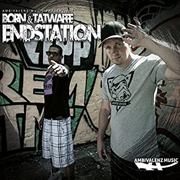 Endstation EP
