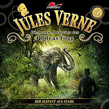 Die neuen Abenteuer des Phileas Fogg, Folge 4: Der Elefant aus Stahl