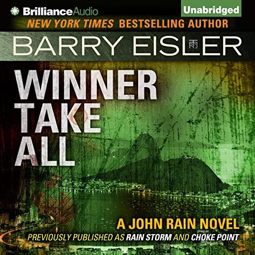 Winner Take All: John Rain, Book 3