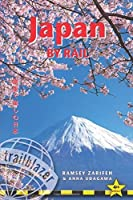 Japan by Rail: Includes Rail Route Guide and 30 City Guides (Trailblazer) by Ramsey Zarifeh Anna Udagawa(2016-09-07)