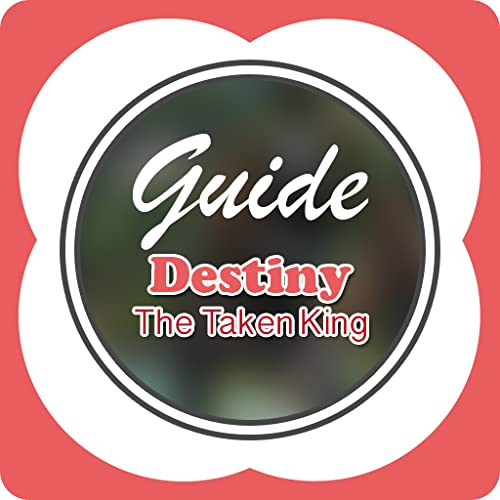 Guide for Destiny The Taken King - Cheats & Tips
