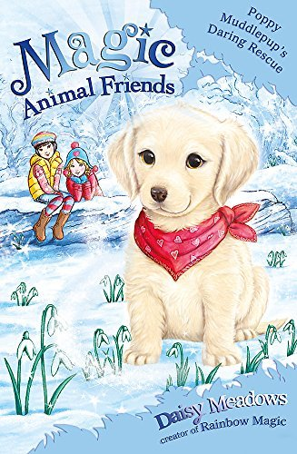 Magic Animal Friends: Special 1: Poppy Muddlepup's Daring Rescue by Daisy Meadows (2-Oct-2014) Paperback