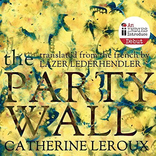 The Party Wall audiobook cover art