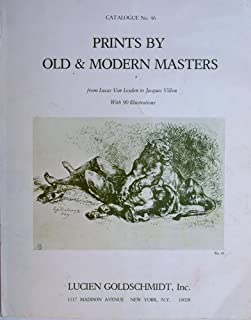 Prints By Old and Modern Masters, Catalogue No. 46, From Lucas Van Leyden to Jacques Villon, Prints From the 16th to 18th Century, Prints From the 19th and 20th Century