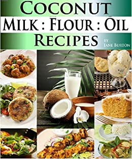 Coconut Milk Recipes Paleo Coconut Oil Flour Recipes Low Carb Paleo Allergy Free Dairy Free