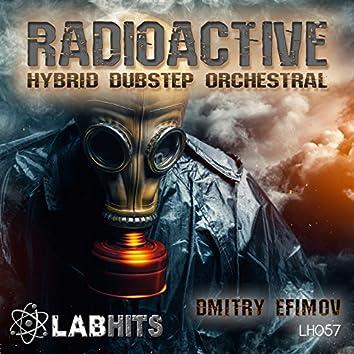 Radioactive: Hybrid Dubstep Orchestral