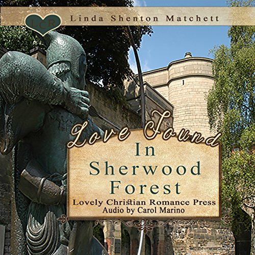 Love Found in Sherwood Forest audiobook cover art