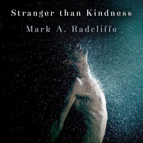 Stranger Than Kindness audiobook cover art