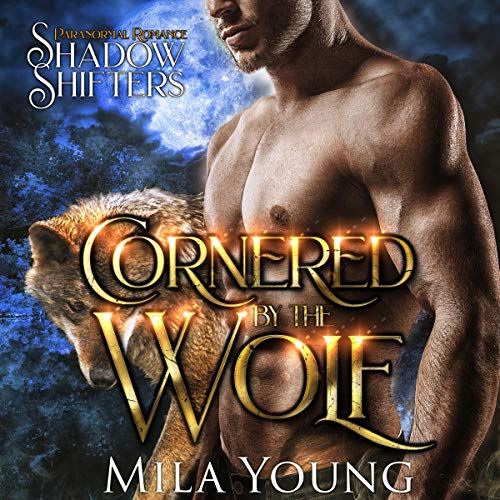 Couverture de Cornered By the Wolf (Paranormal Romance)