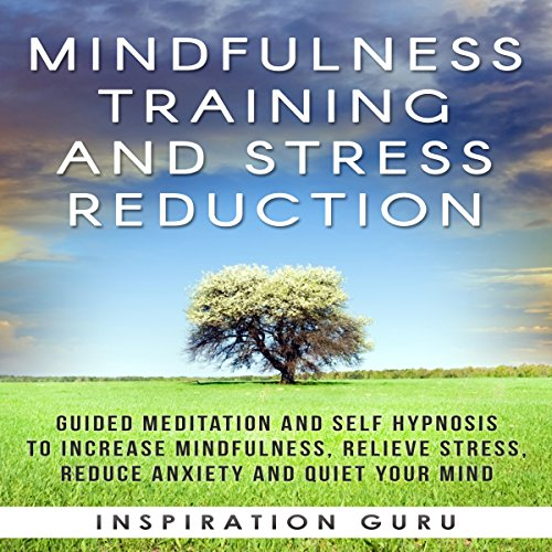 Mindfulness Training and Stress Reduction audiobook cover art