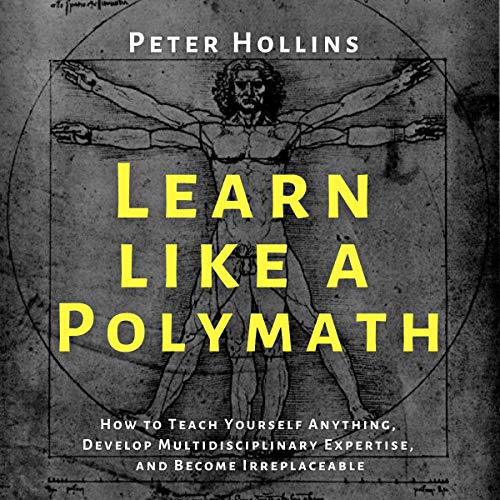 Learn like a Polymath Audiobook By Peter Hollins cover art