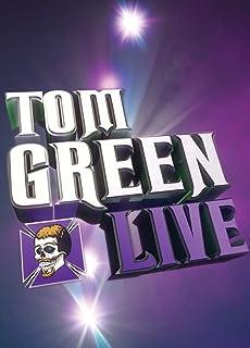 Tom Green: Live!