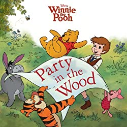 Image: Winnie the Pooh: Party in the Wood (Disney Picture Book (ebook)) | Kindle Edition | by Lisa Ann Marsoli (Author), Disney Storybook Art Team (Illustrator). Publisher: Disney Press (June 21, 2011)