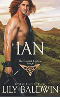 Ian: A Scottish Outlaw (Highland Outlaws)