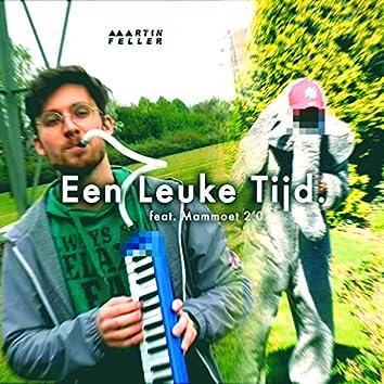Een Leuke Tijd (feat. Mammoet)