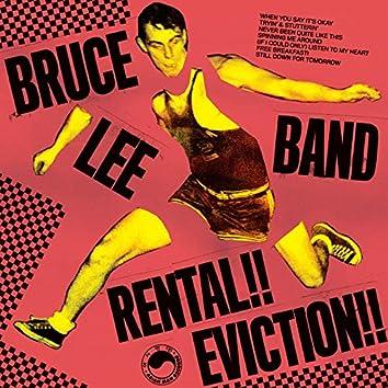 Rental!! Eviction!!