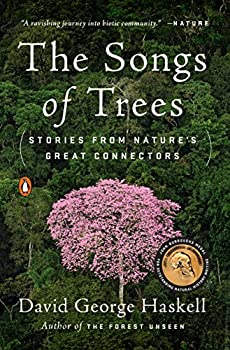 The Songs of Trees  Stories from Nature s Great Connectors