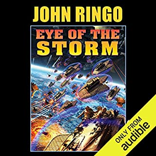 Eye of the Storm     Legacy of the Aldenata              By:                                                                                                                                 John Ringo                               Narrated by:                                                                                                                                 Marc Vietor                      Length: 16 hrs and 50 mins     735 ratings     Overall 4.4