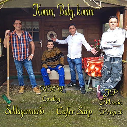 Cafer Sarp, Schlagermario, JP Music Project & NRW Cowboy