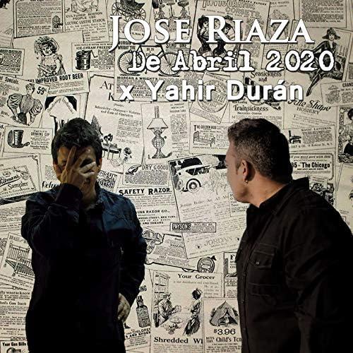 Jose Riaza & Yahir Duran