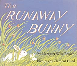 The Runaway Bunny by Margaret Wise Brown (2005-01-18)