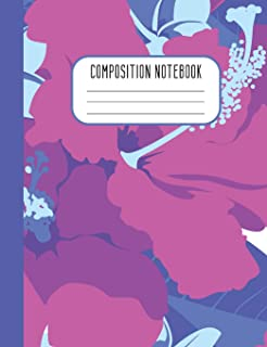Composition Notebook: College Ruled Composition Notebook Pink Blue Hibiscus Design for Women Girls Kids Teens Blank Lined ...