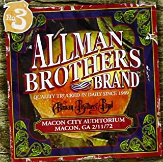 MACON CITY AUDITORIUM 2-11-72 by Allman Brothers Band (2004-05-03)