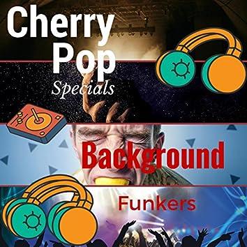 Cherry Pop Specials
