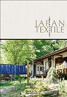 JAPAN TEXTILE―手織りと紡ぎのある風景