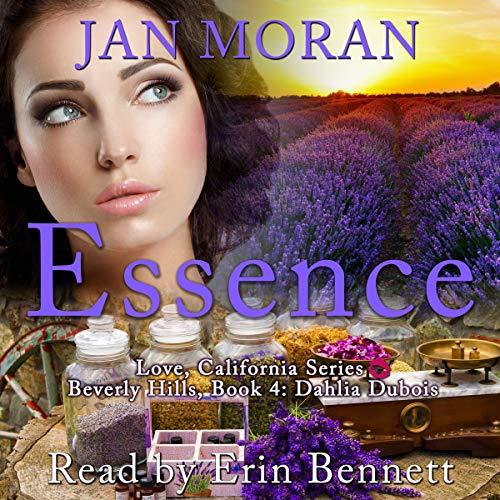 Essence: A Love, California Series Novel, Book 4