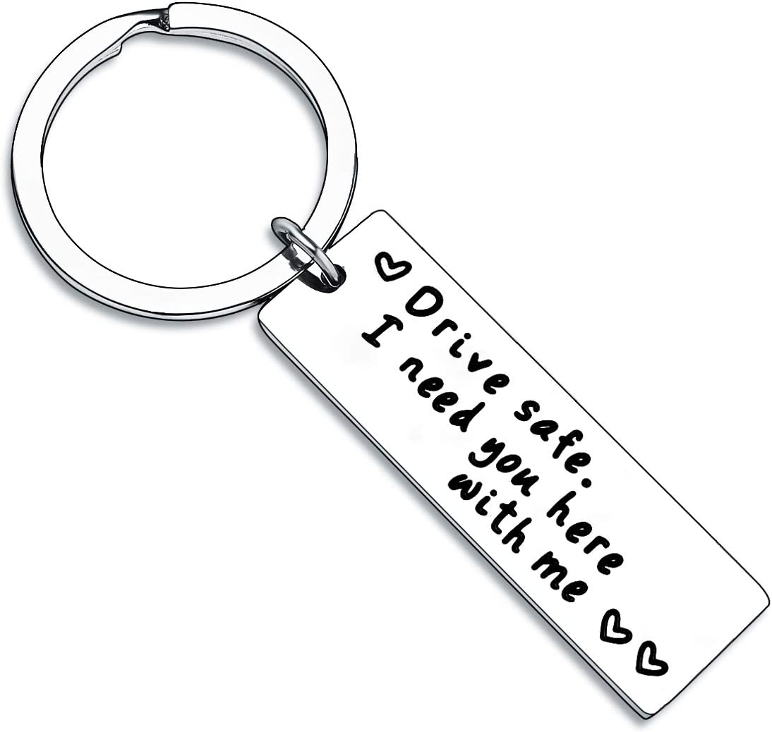 BESPMOSP Drive Safe Keychain I Need It is very popular Ranking TOP1 Me Here H Boyfriend With You
