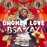 B.S.A Zay [Explicit]