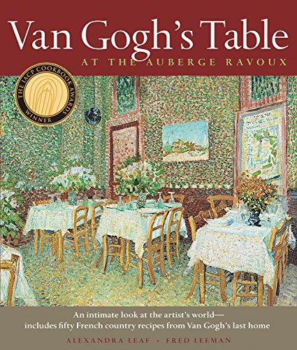 Van Gogh's Table: At the Auberge Ravoux