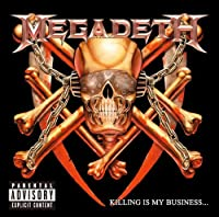Killing Is My Business by Megadeth (2013-10-15)