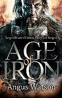 Age of Iron (The Iron Age Trilogy)