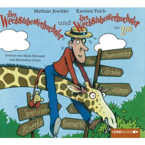 Der Wechstabenverbuchsler / Der Wechstabenverbuchsler im Zoo audiobook cover art