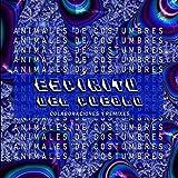 Espíritu del Pueblo (feat. Danza Perfume & Animales de Costumbres)