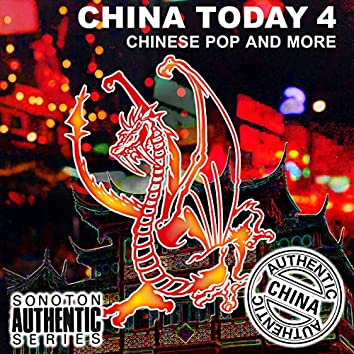 China Today, Vol. 4 - Chinese Pop and More
