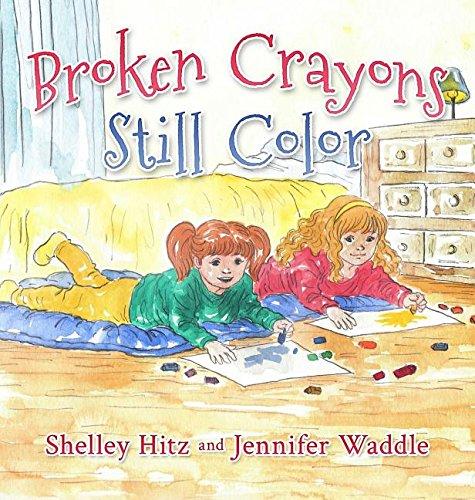 Broken Crayons Still Color (1) (Hope-Filled Stories for Kids)